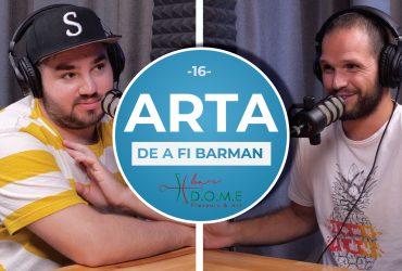 """Podcast """"Arta de a fi barman"""" – Episodul 16 – """"Hospitality Secrets"""" cu Paul Sfȋrlea"""